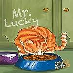 Mr. Lucky | Ronald Hoffman