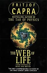 THE WEB OF LIFE : A New Synthesis of Mind and Matter