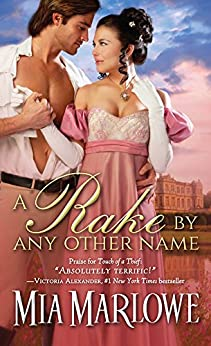 A Rake by Any Other Name (Somerfield Park Book 1) by [Marlowe, Mia]