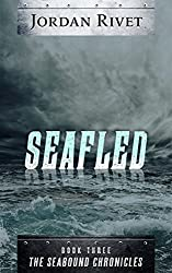Seafled (Seabound Chronicles Book 3)