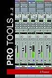 Pro Tools A... z, J. Franze, 1411631455