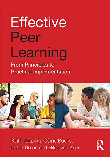 Effective Peer Learning: From Principles to Practical Implementation