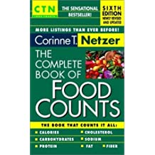 The Complete Book of Food Counts - 6th Edition by Corinne T. Netzer (2003-01-01)