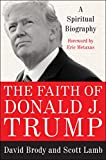 #10: The Faith of Donald J. Trump: A Spiritual Biography