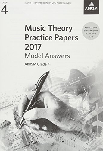 !B.E.S.T Music Theory Practice Papers 2017 Model Answers, ABRSM Grade 4 (Theory of Music Exam papers & answer<br />R.A.R
