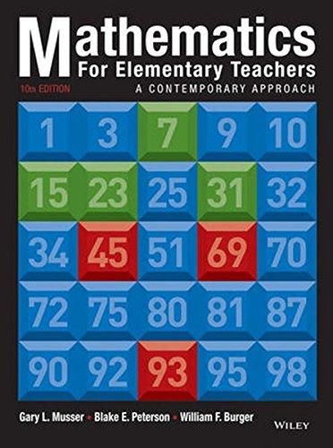 Mathematics for Elementary Teachers: A Contemporary Approach