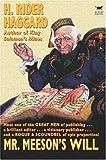 Mr. Meeson's Will, H. Rider Haggard, 1587154986