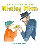 The Mystery of the Missing Pitom, Beverly Mach Geller, 9652292028