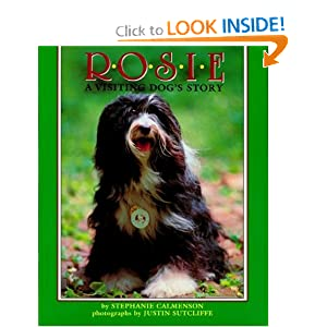 Rosie: A Visiting Dog's Story Stephanie Calmenson and Justin Sutcliffe