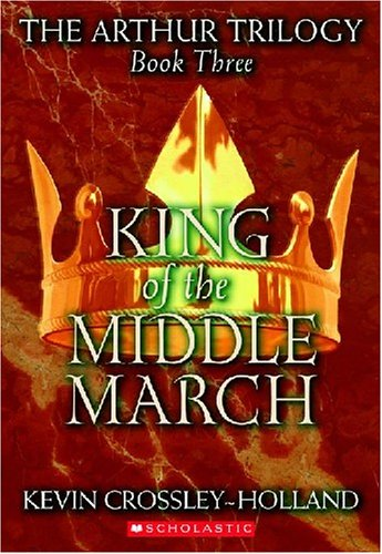 King of the Middle March (Arthur Trilogy) ebook