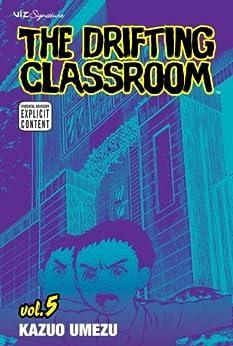 The Drifting Classroom, Vol. 5 by [Umezu, Kazuo]