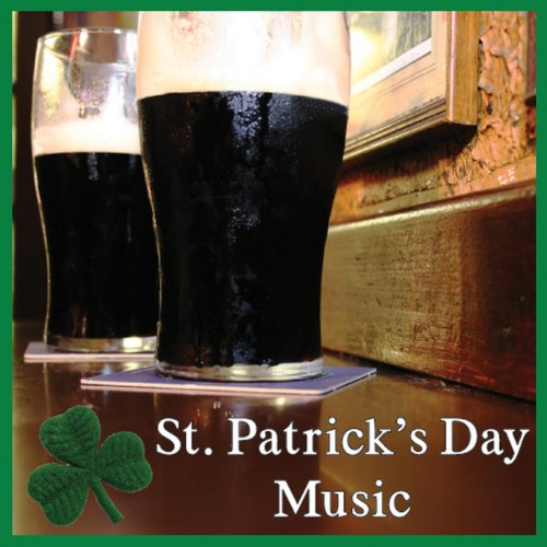 St. Patrick's Day - St Patrick Songs Day