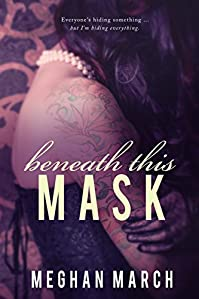 Beneath This Mask by Meghan March ebook deal