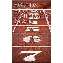 AGENDA ATLETISMO TEMPORADA 2018/19 (Spanish Edition)