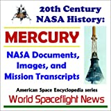 img - for 20th Century NASA History: MERCURY - NASA Documents, Images, and Mission Transcripts book / textbook / text book