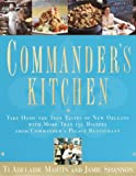Commander's Kitchen, Ti Adelaide Martin and Jamie Shannon, 0767902904