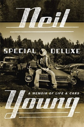 Special Deluxe by Neil Young (30-Oct-2014) Hardcover