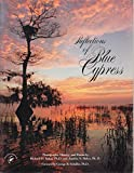 img - for Reflections of Blue Cypress: Photographs, History, and Poems of the Headwater Lake of the St. Johns River book / textbook / text book