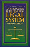 An Introduction to the Hong Kong Legal System, Wesley-Smith, Peter, 0195905776