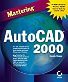 img - for Mastering AutoCAD 2000 book / textbook / text book