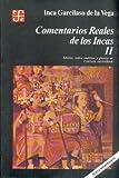 img - for 2: Comentarios reales de los incas, II (Literatura) (Spanish Edition) book / textbook / text book