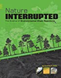 Nature Interrupted, Darlene R. Stille, 0756539501