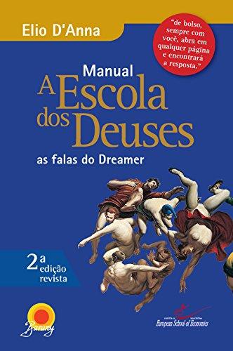 Manual Escola dos Deuses. As Falas do Dreamer