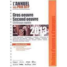 L'annuel des prix BTP : Gros oeuvre - second oeuvre, chiffrage rapide