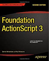 Foundation ActionScript 3, 2nd Edition Front Cover