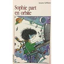 Sophie part en orbite