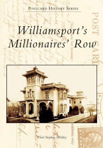 Williamsport's Millionaires' Row   (PA)  (Postcard History)