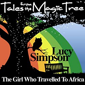The Girl Who Travelled to Africa Audiobook