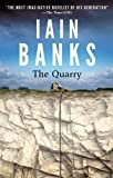 The Quarry, Iain Banks, 0316281867