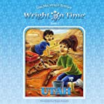 Wright on Time, Book 2: Utah | Lisa M. Cottrell-Bentley