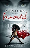 Memoirs of an Immortal (The Immortal Series Book 1)