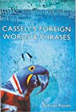 Cassell's Foreign Words and Phrases, Adrian Room, 0304350087