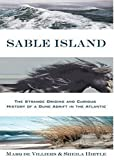 Sable Island, Marq de Villiers and Sheila Hirtle, 0802714323