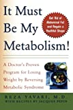 img - for It Must Be My Metabolism book / textbook / text book