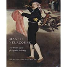Manet/Velázquez: The French Taste for Spanish Painting