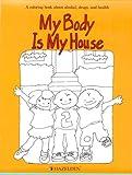 My Body Is My House, Jeanne Engelmann, 0894867350