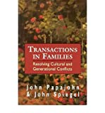 Transactions in Families, John Papajohn and John Spiegel, 1568215754