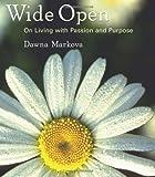 Wide Open, Dawna Markova, 1573243647