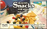 Healthy Snacks for Kids, Penny Warner, 0911954988