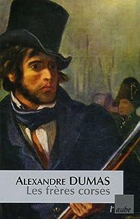 Les frères corses, Dumas, Alexandre