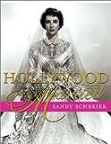 Hollywood Gets Married, Sandy Schreier, 0609808397