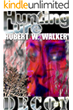 Hunting Lure (Decoy Series #1)