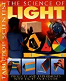 The Science of Light, Steve Parker, 1403472912