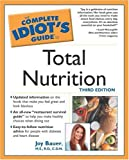 The Complete Idiot's Guide to Total Nutrition, Joy Bauer, 0028644247
