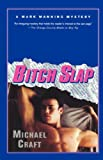 Bitch Slap: A Mark Manning Mystery (Mark Manning Mysteries)