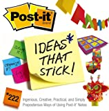 Post-It Ideas That Stick!, The Post-it Notes® Team, 0743284313